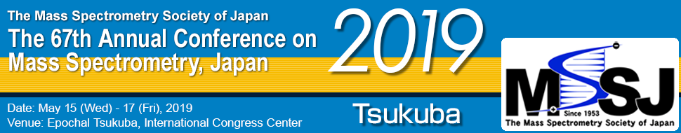 The Mass Spectrometry society of Japan - The 67th Annual Conference